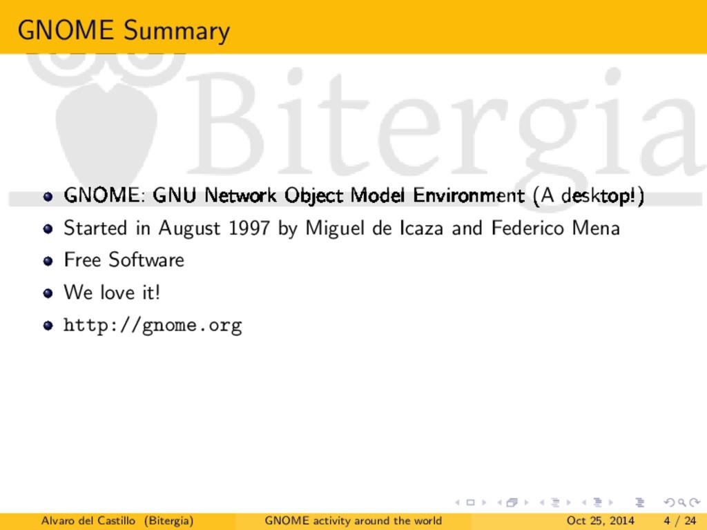 GNOME Summary GNOME: GNU Network Object Model E...