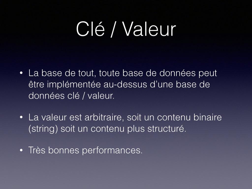 Clé / Valeur • La base de tout, toute base de d...