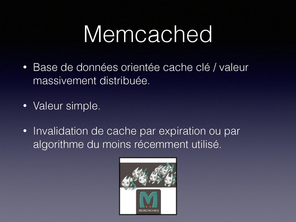 Memcached • Base de données orientée cache clé ...