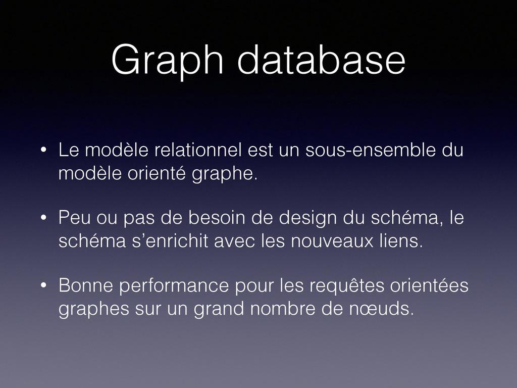 Graph database • Le modèle relationnel est un s...