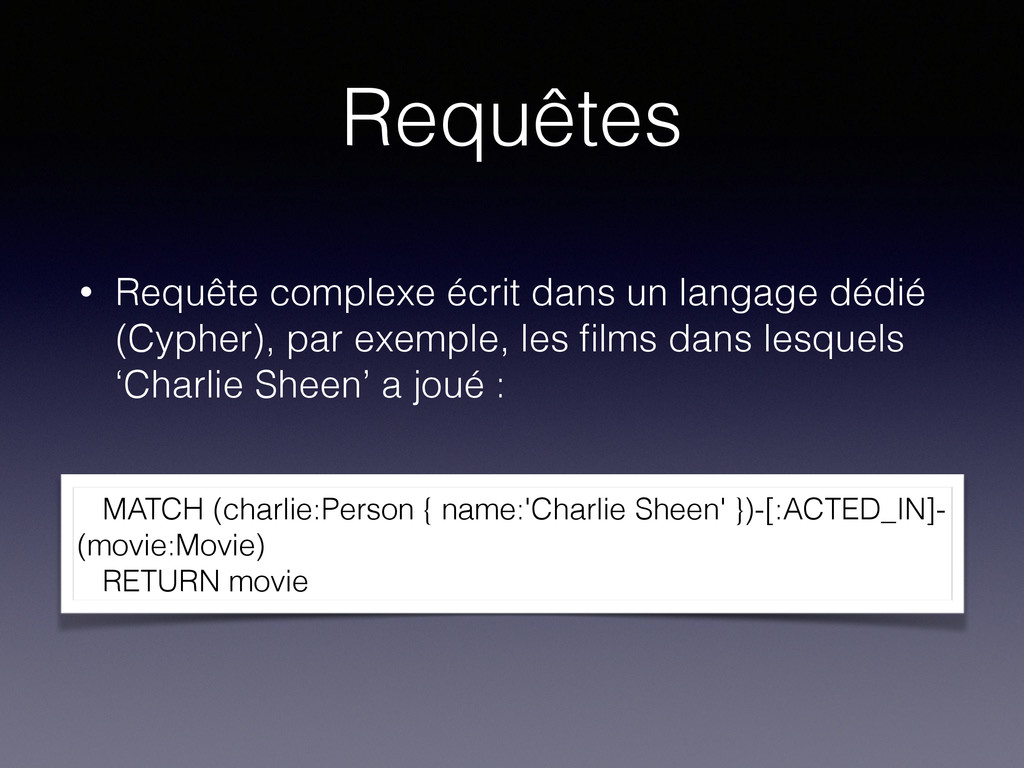 Requêtes MATCH (charlie:Person { name:'Charlie ...