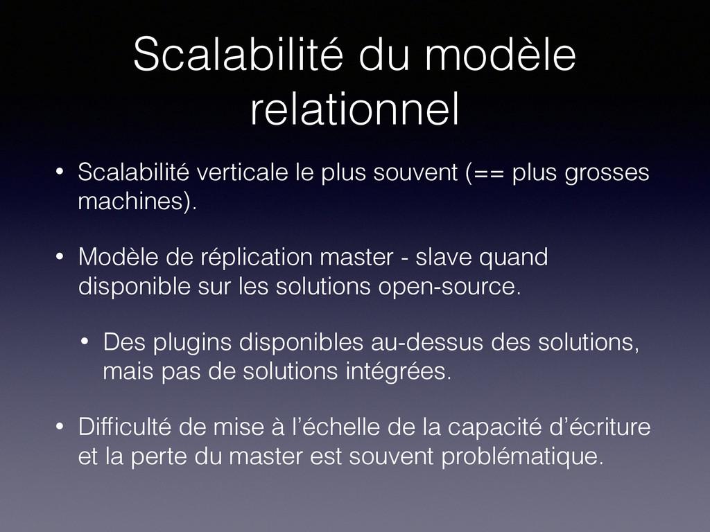 Scalabilité du modèle relationnel • Scalabilité...