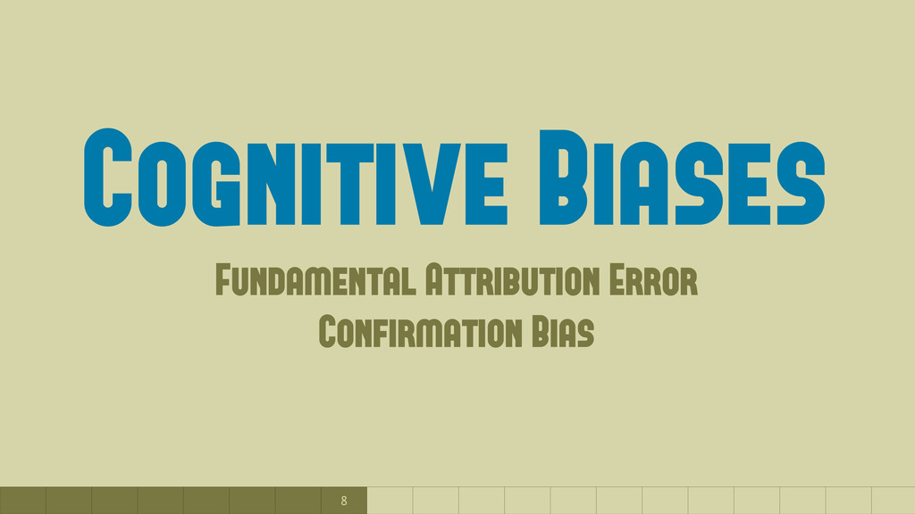 8 Cognitive Biases Fundamental Attribution Erro...