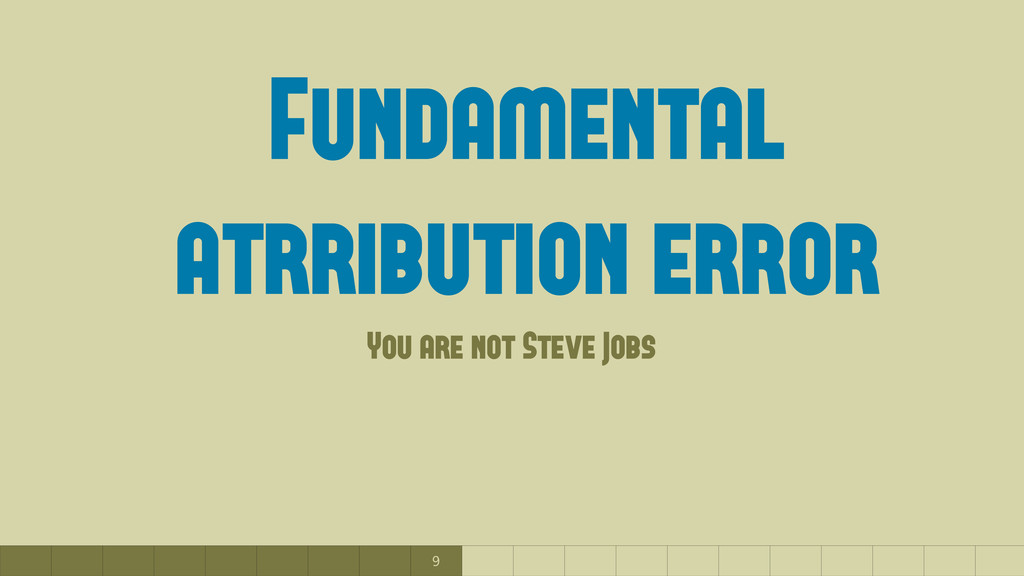 9 Fundamental atrribution error You are not Ste...
