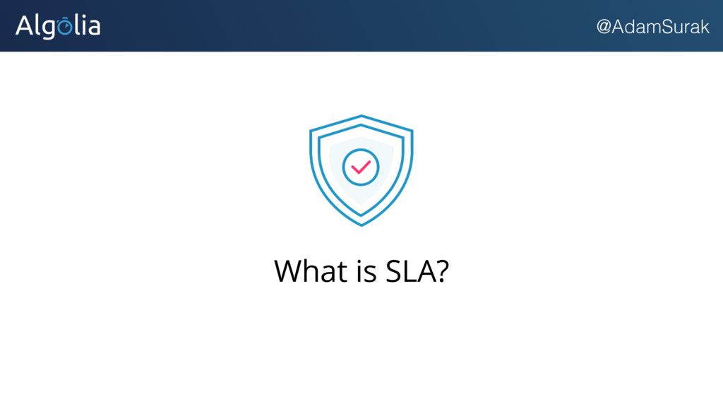@AdamSurak What is SLA?