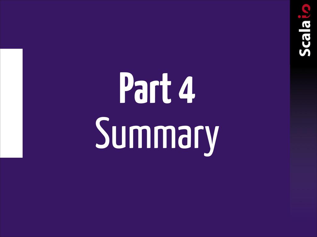 Part 4 Summary