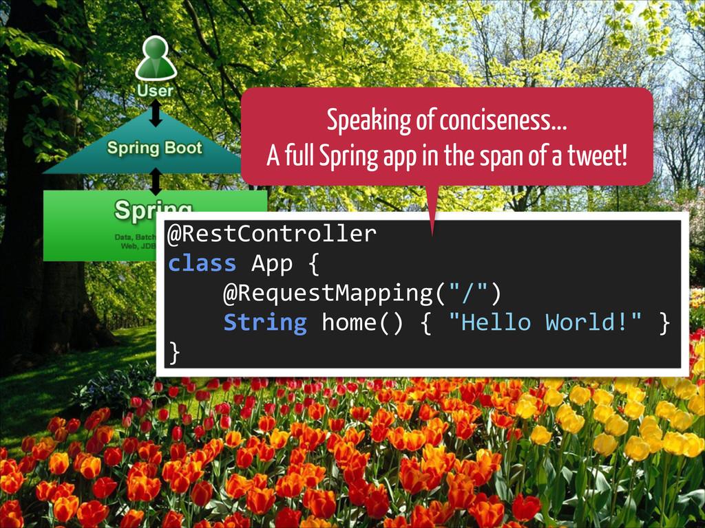 @RestController  class App {   ...