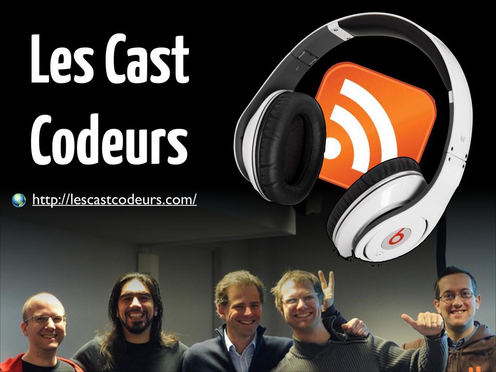 Les Cast Codeurs http://lescastcodeurs.com/