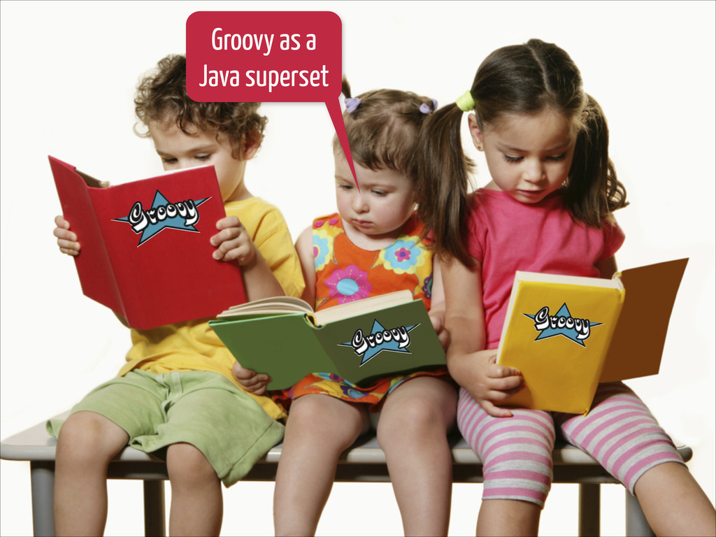 Groovy as a Java superset