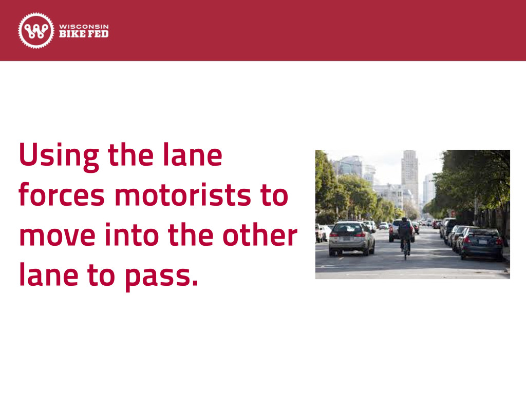 Using the lane forces motorists to move into th...
