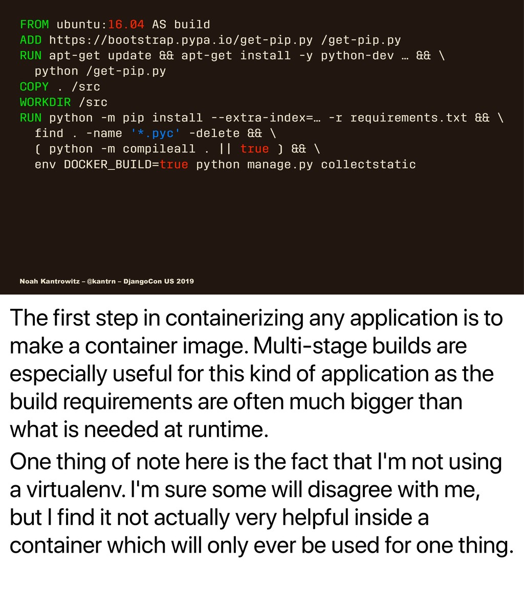 The first step in containerizing any applicatio...