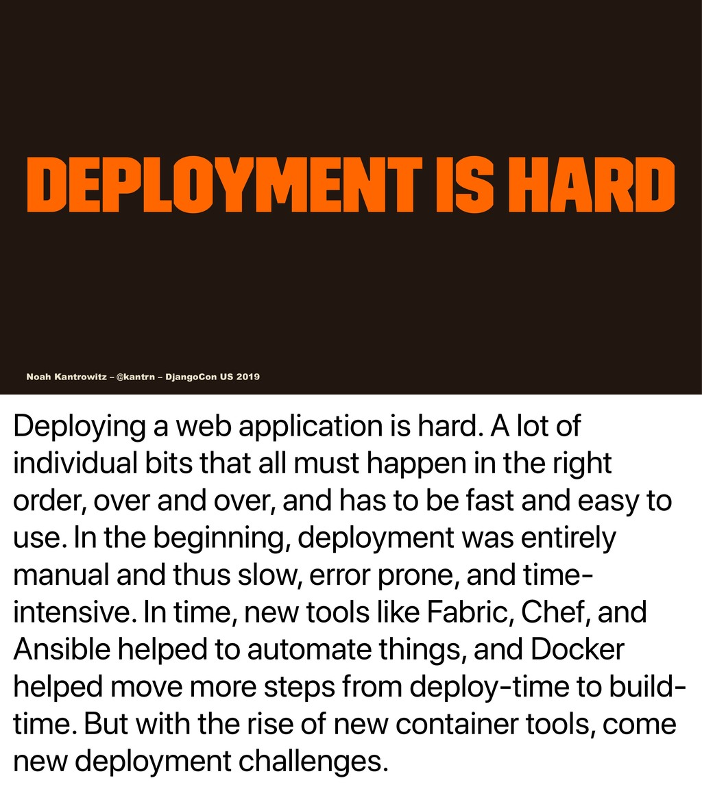 Deploying a web application is hard. A lot of i...