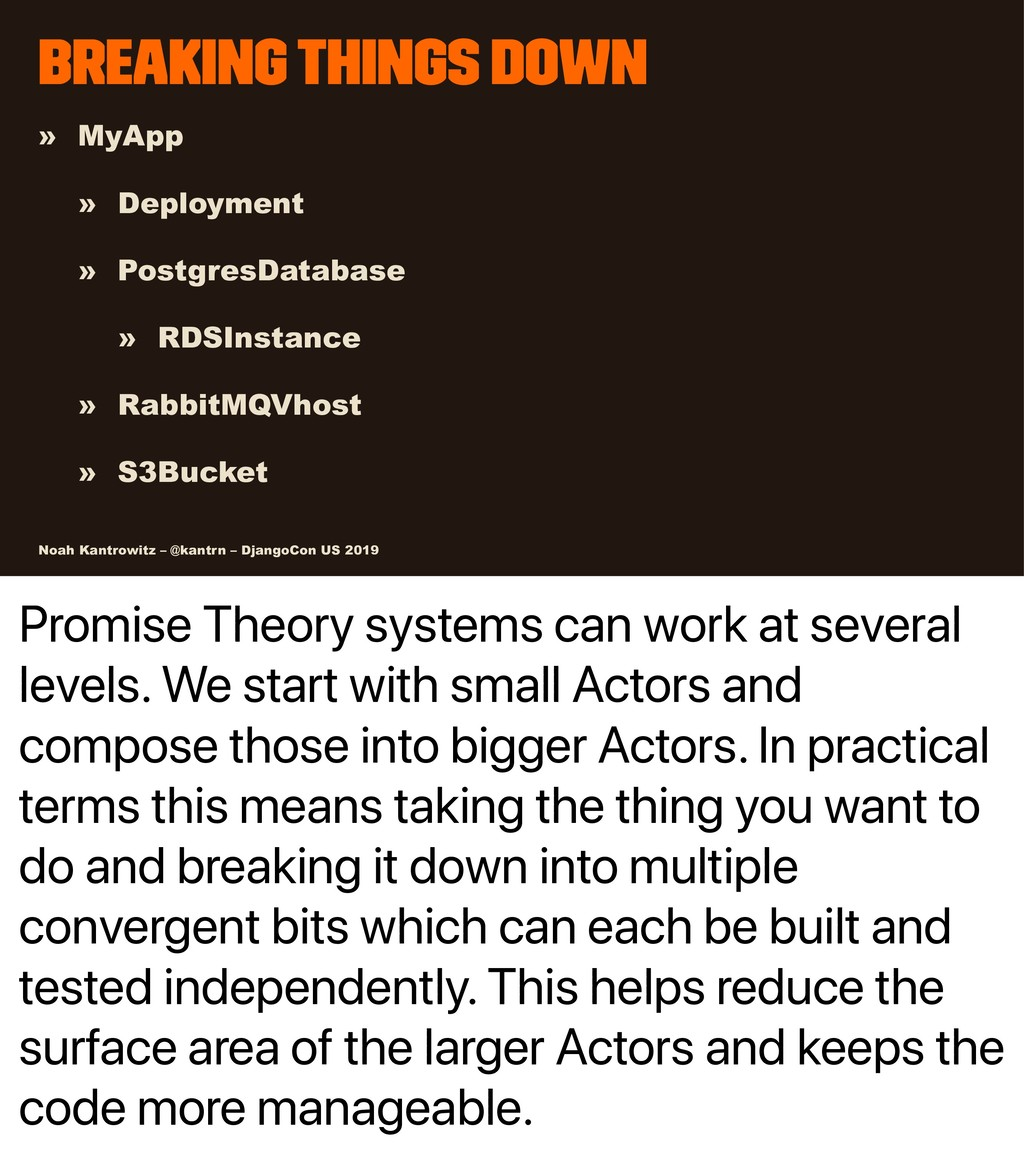 Promise Theory systems can work at several leve...