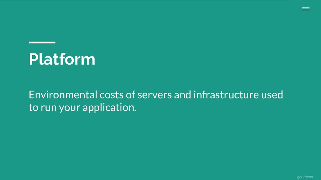 Platform Environmental costs of servers and inf...