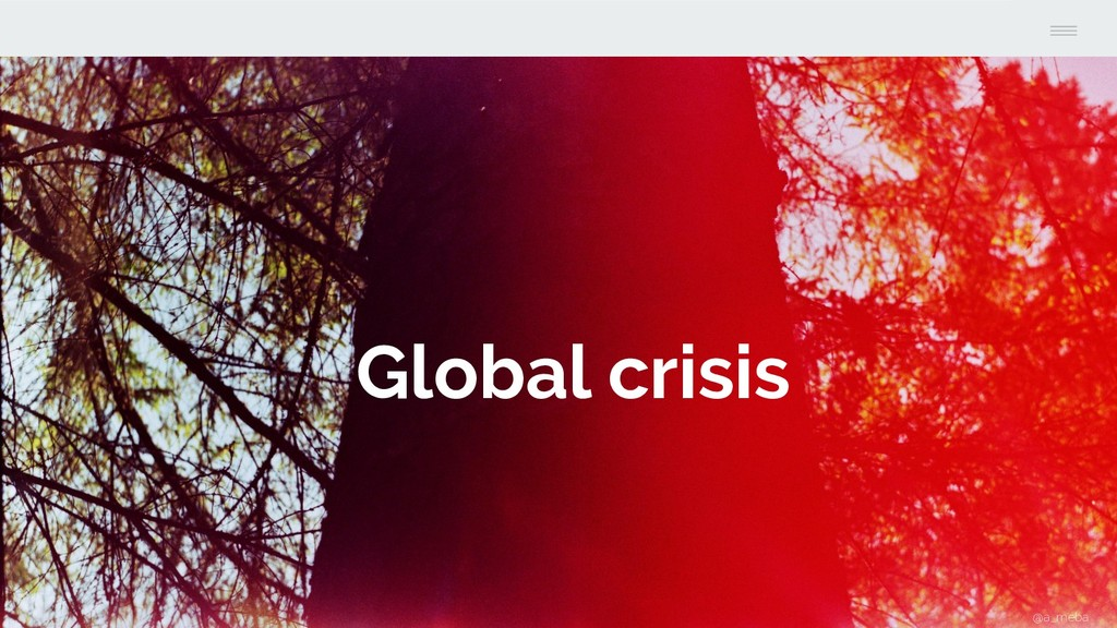 Global crisis @a_meba