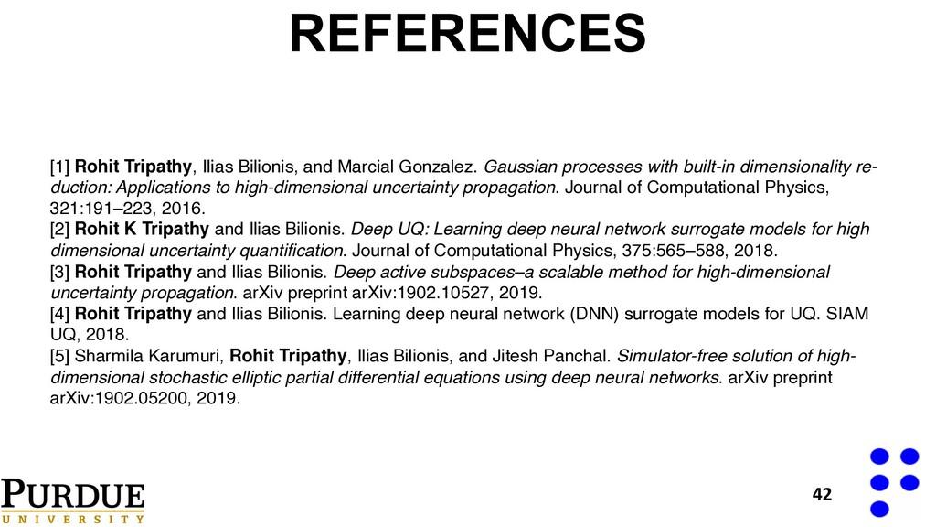 REFERENCES 42 [1] Rohit Tripathy, Ilias Bilioni...