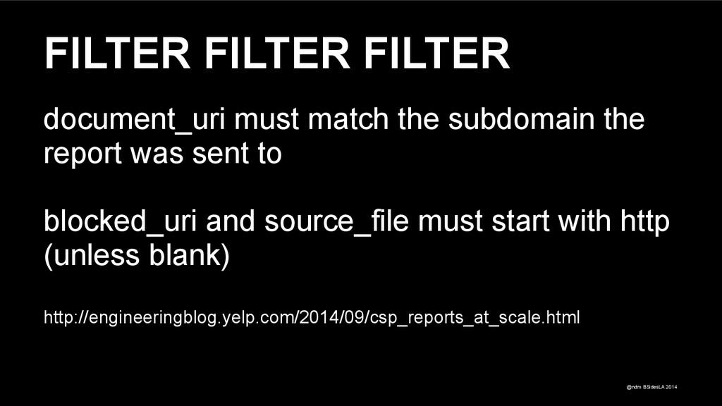@ndm BSidesLA 2014 FILTER FILTER FILTER documen...