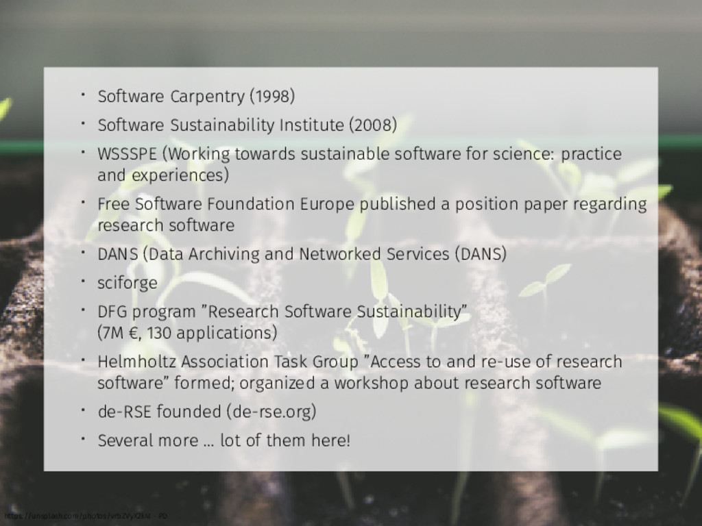 • Software Carpentry (1998) • Software Sustaina...