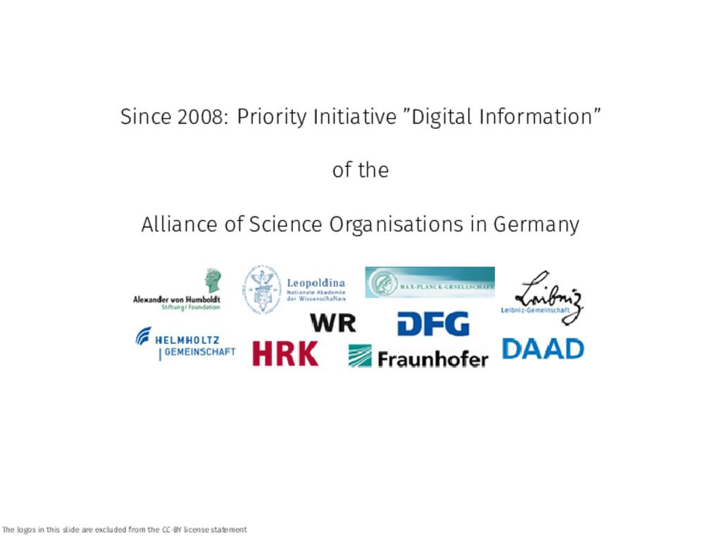 "Since 2008: Priority Initiative ""Digital Inform..."