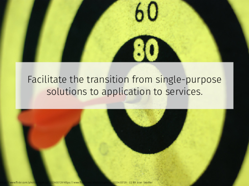 Facilitate the transition from single-purpose s...