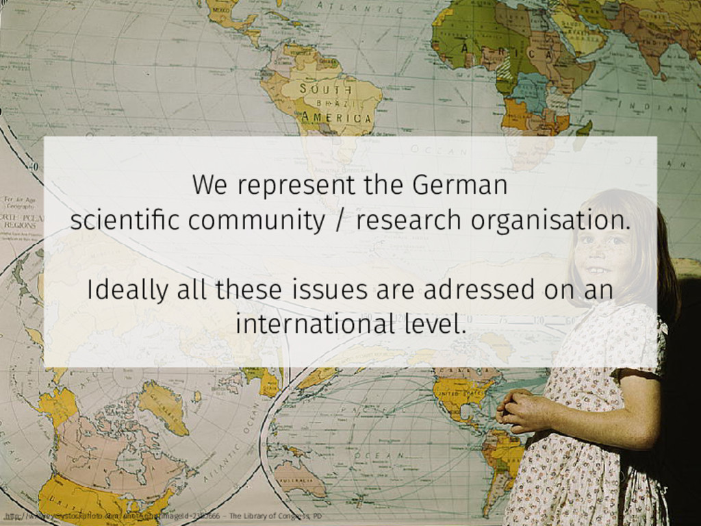 We represent the German scientific community / r...