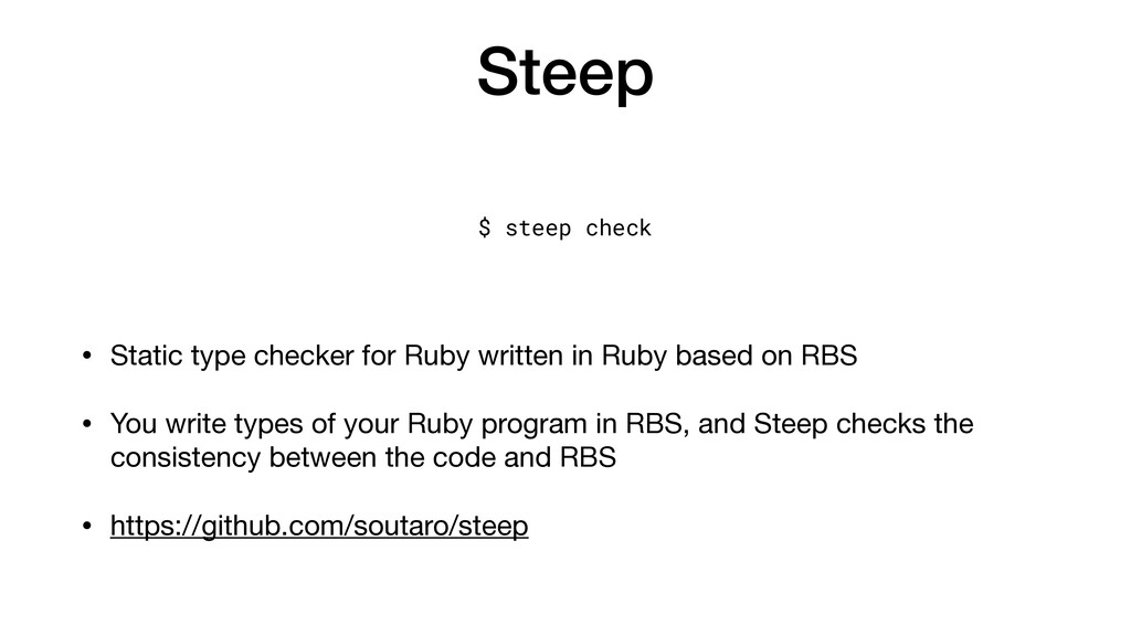Steep • Static type checker for Ruby written in...
