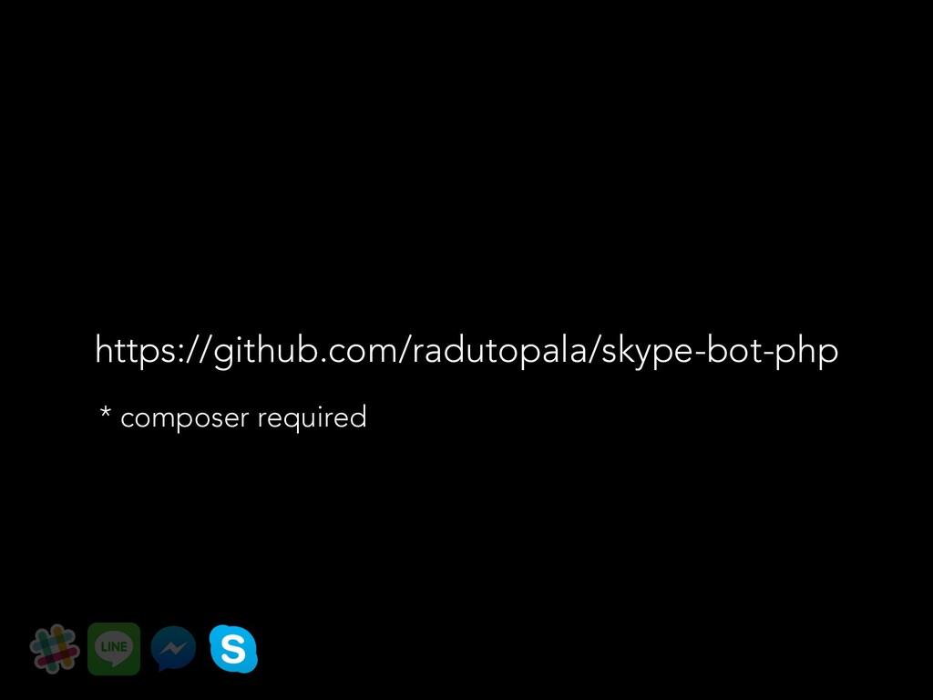 https://github.com/radutopala/skype-bot-php * c...