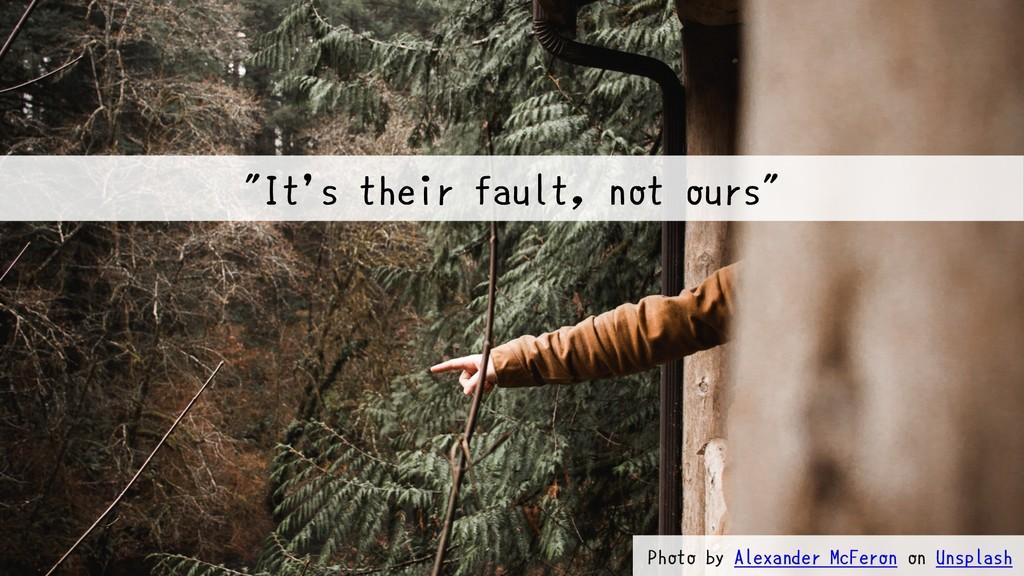 """@bufferings #devops_b2 """"It's their fault, not o..."""