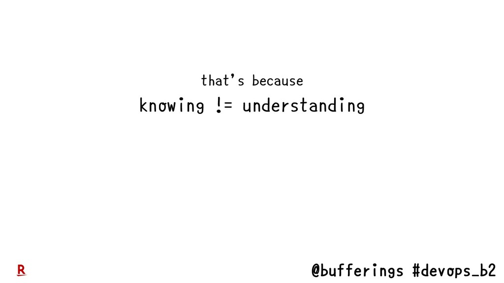 @bufferings #devops_b2 that's because knowing !...