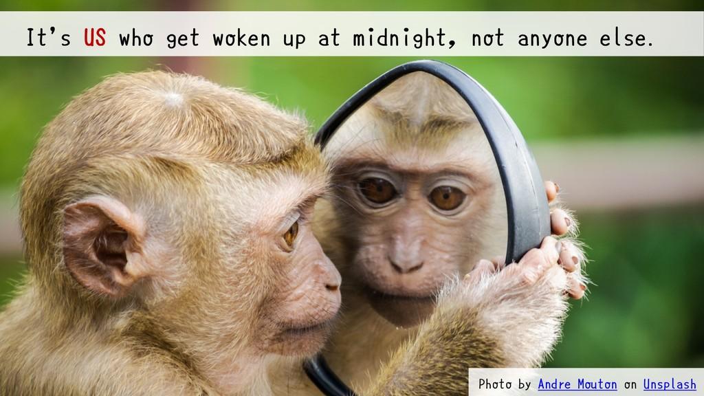 @bufferings #devops_b2 It's US who get woken up...
