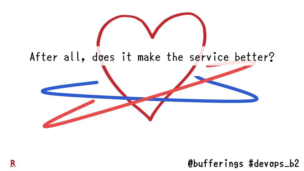 @bufferings #devops_b2 After all, does it make ...