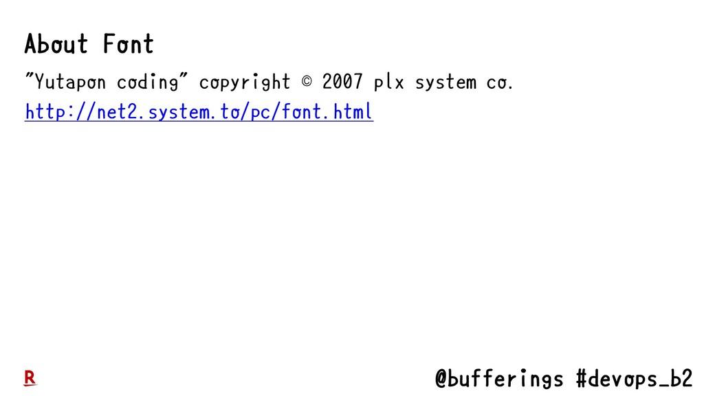 "@bufferings #devops_b2 ""Yutapon coding"" copyrig..."