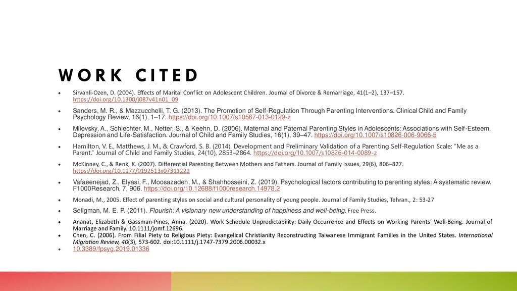 W O R K C I T E D  Sirvanli-Ozen, D. (2004). E...