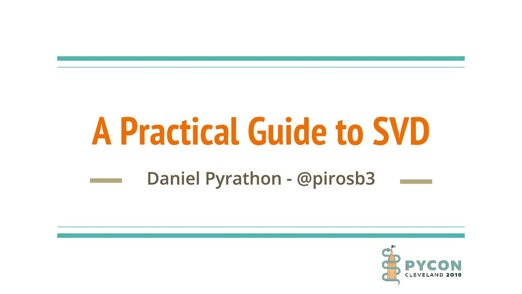 A Practical Guide to SVD