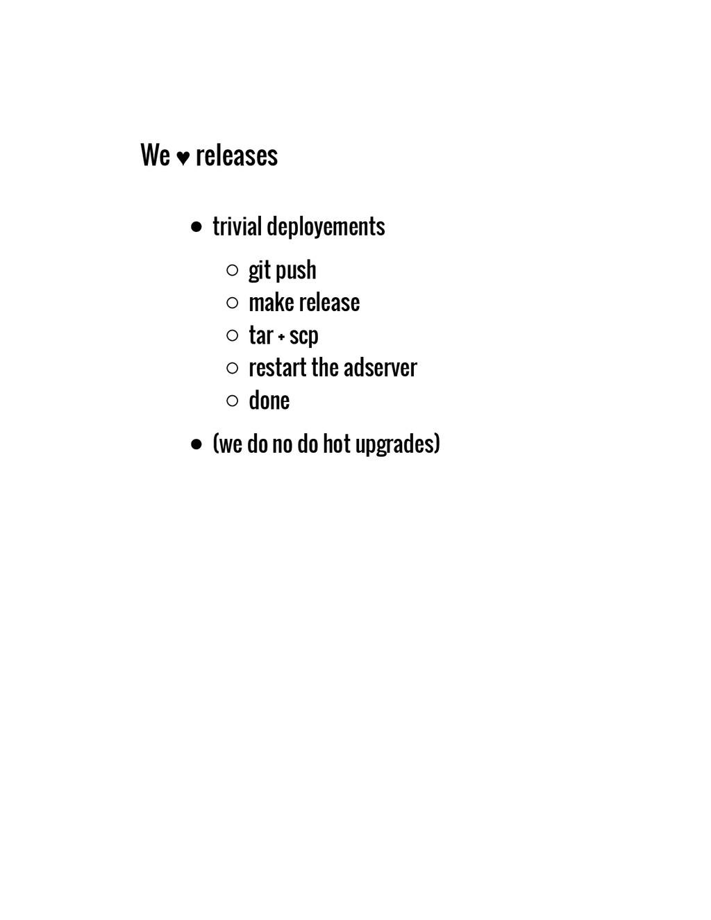 We ♥ releases trivial deployements git push mak...