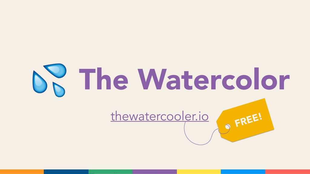 The Watercolor thewatercooler.io FREE!