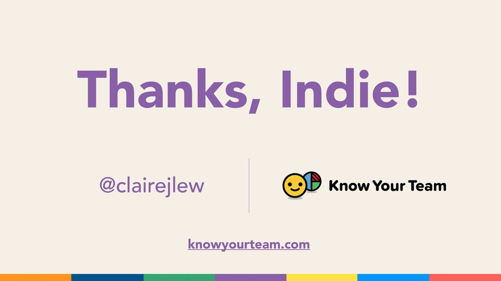 Thanks, Indie! @clairejlew knowyourteam.com