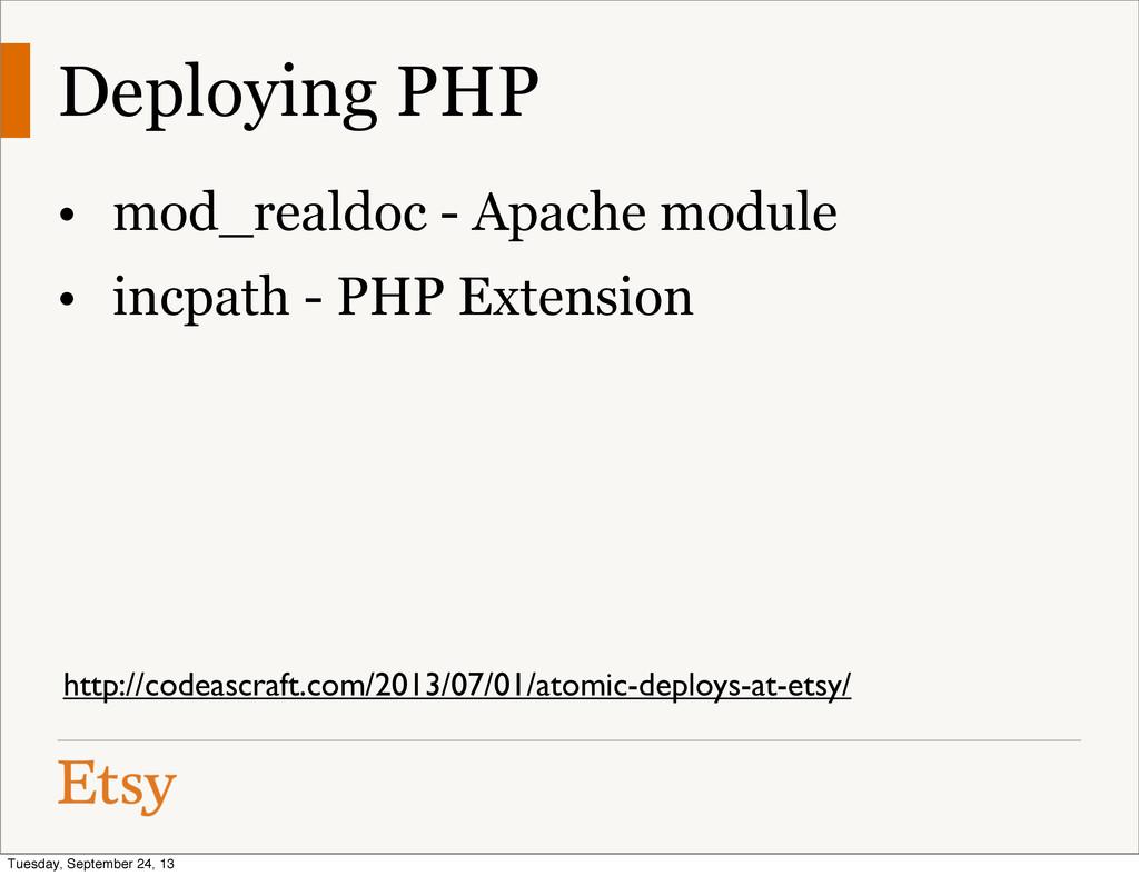 Deploying PHP • mod_realdoc - Apache module • i...