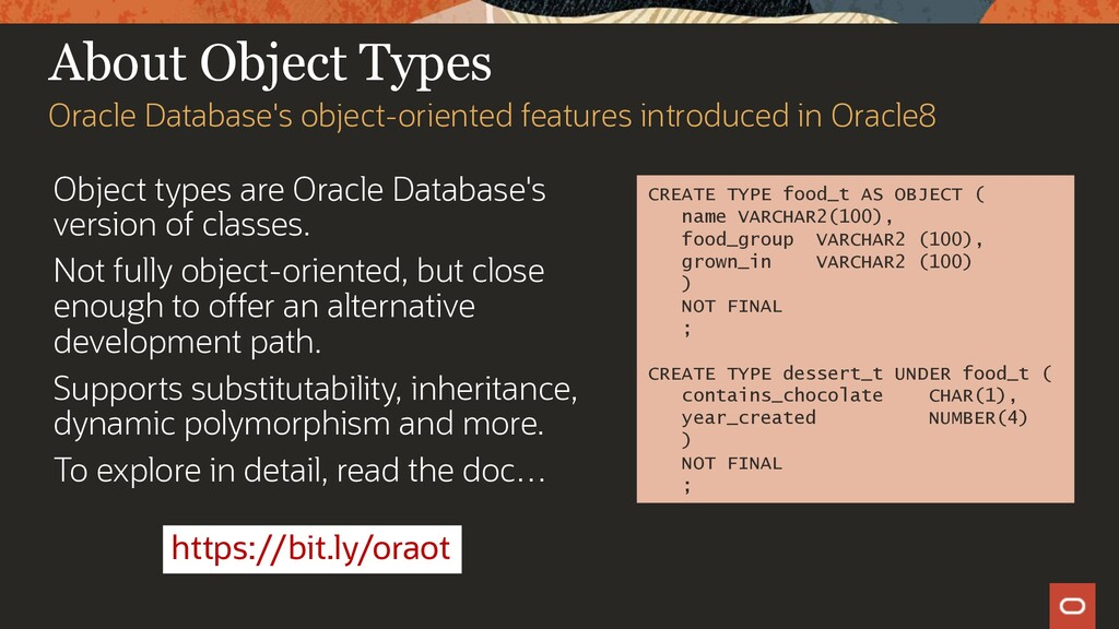 About Object Types Object types are Oracle Data...