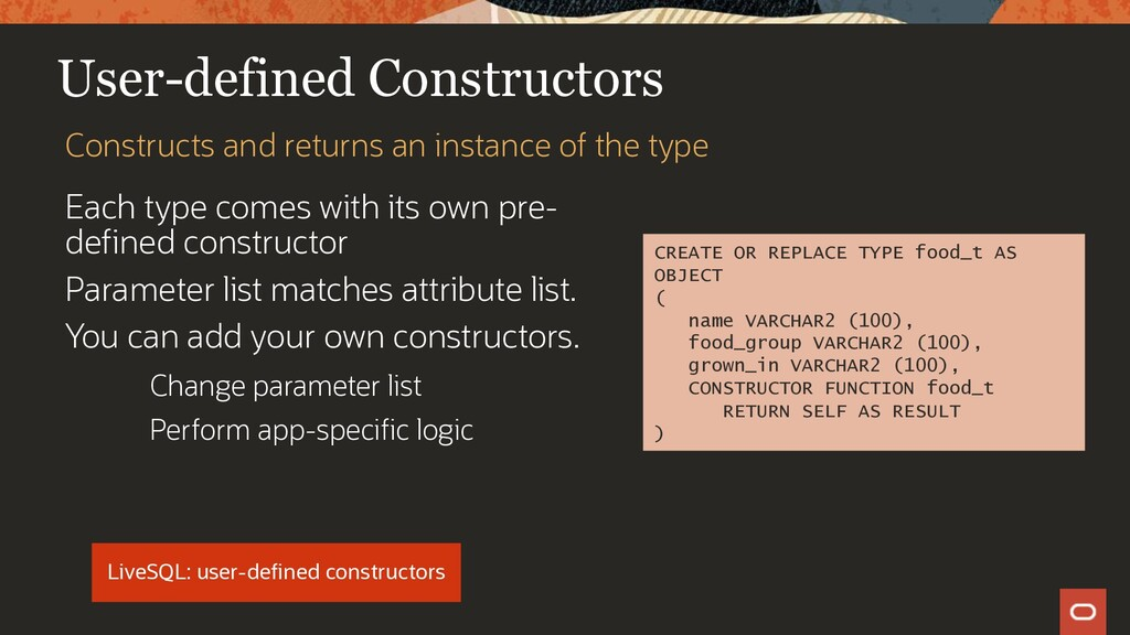 User-defined Constructors Each type comes with ...