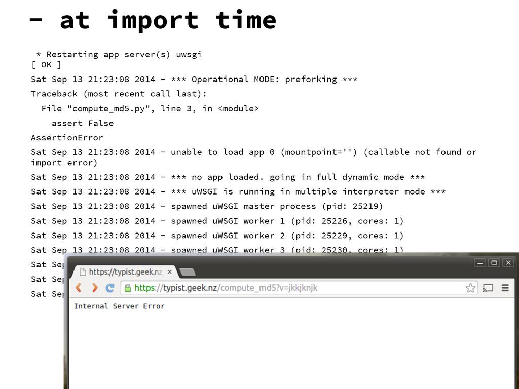 - at import time * Restarting app server(s) uws...