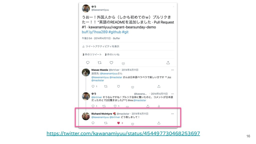 16 https://twitter.com/kawanamiyuu/status/45449...