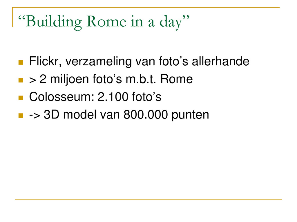 """""""Building Rome in a day""""  Flickr, verzameling ..."""