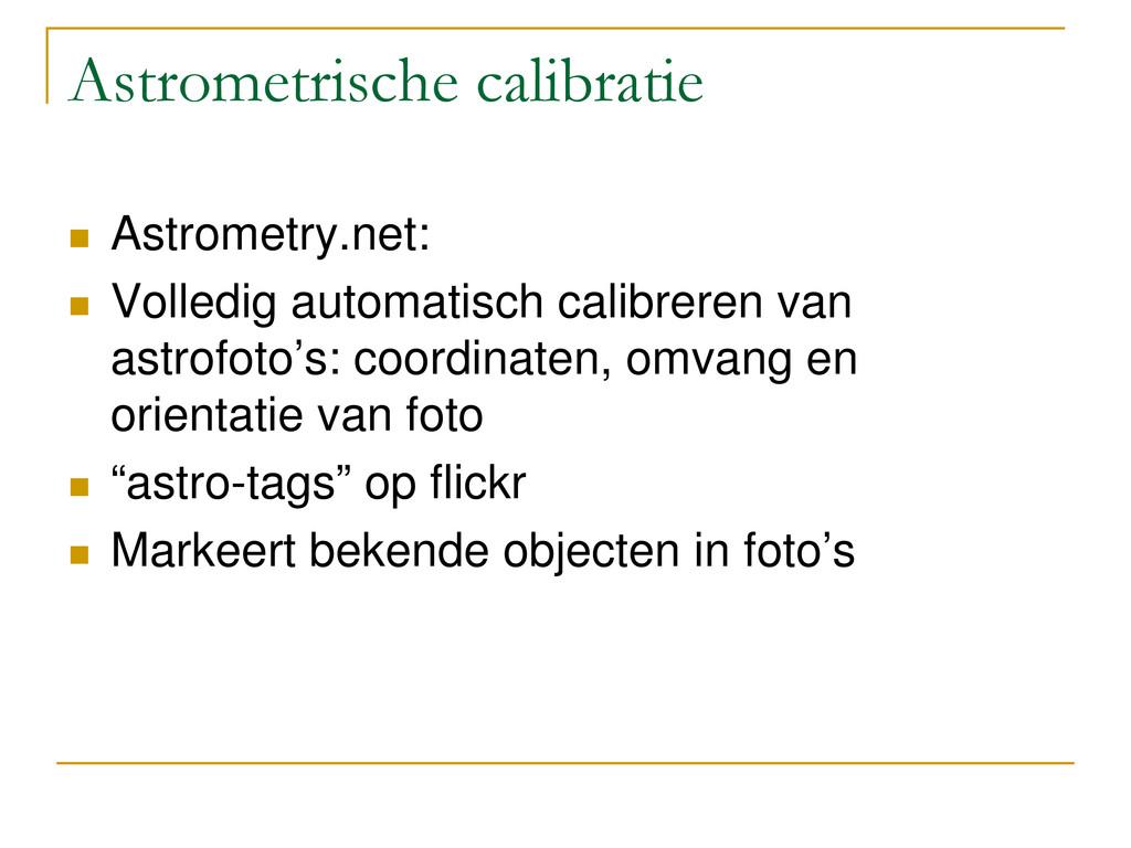 Astrometrische calibratie  Astrometry.net:  V...