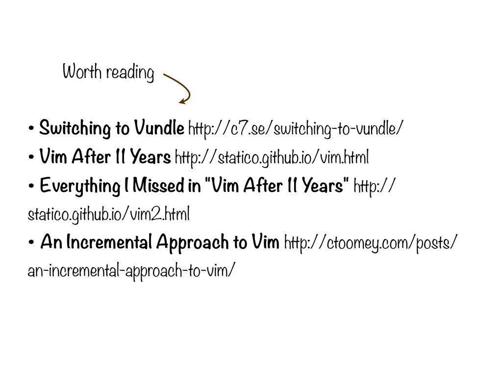 • Switching to Vundle http://c7.se/switching-to...