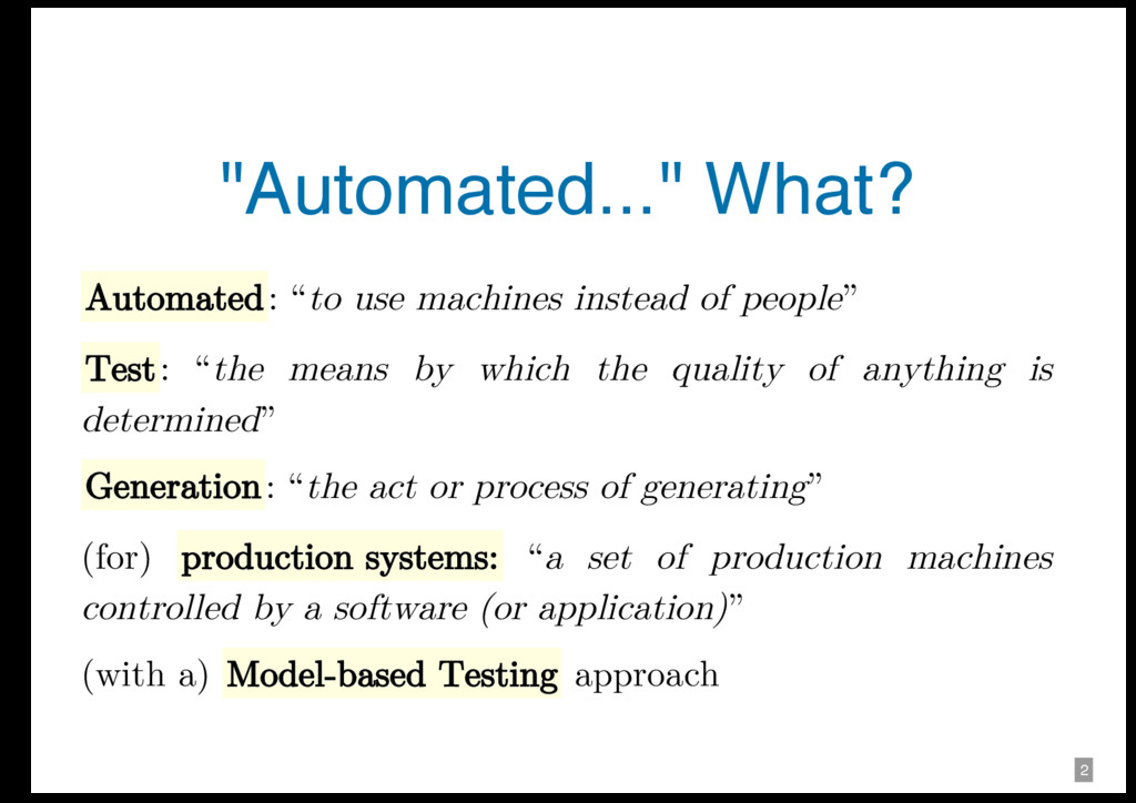 "1 2 ""Automated..."" What? Automated: ""to use mac..."