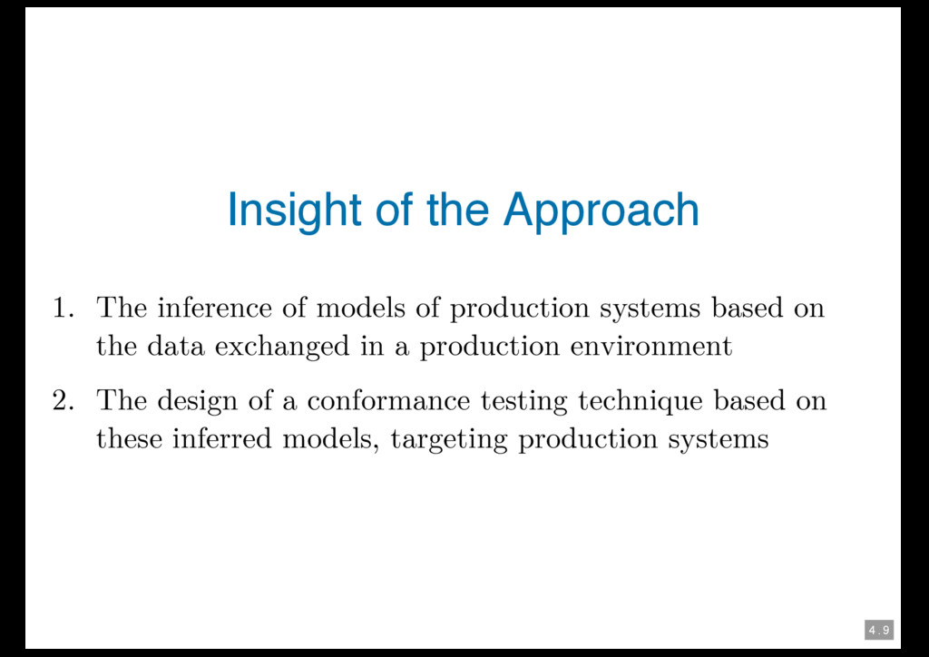 4 . 9 Insight of the Approach 1. The inference ...