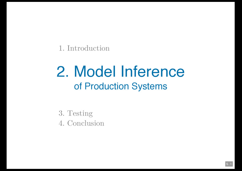 5 . 1 1. Introduction 2. Model Inference of Pro...