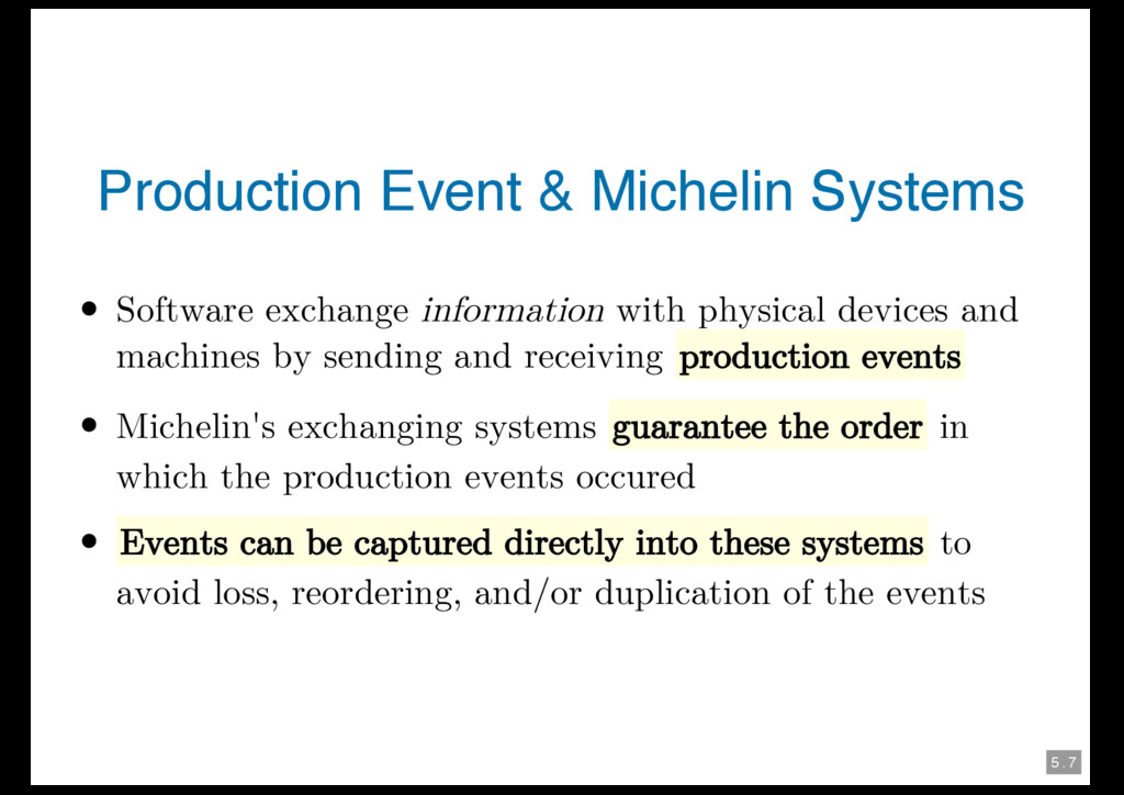 5 . 7 Production Event & Michelin Systems Softw...