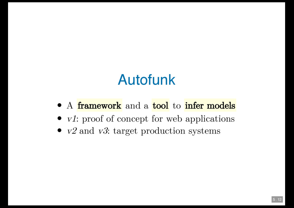 5 . 12 Autofunk A framework and a tool to infer...